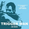 Tri gger Man / The Roost (Jeff Grace) Soundtrack