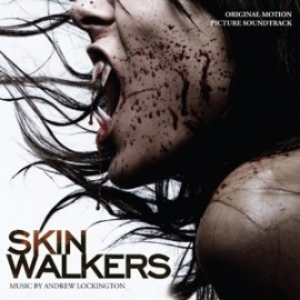 Skinwalkers (Andrew Lockington) Soundtrack