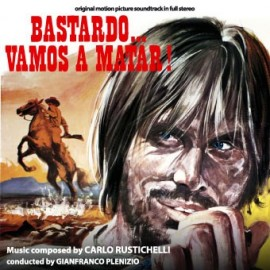 Bastardo, vamos a matar (Carlo Rustichelli) CD Soundtrack