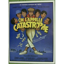 On L'Appelle Catastrophe - Synopsis
