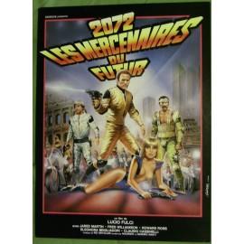 2072 Les Mercenaires Du Futur - Synopsis