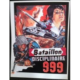 Bataillon Disciplinaire 999 - Synopsis