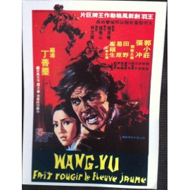 Wang-Yu Fait Rougir Le Fleuve Jaune - Synopsis