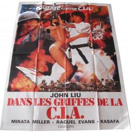 DANS LES GRIFFES DE LA C.I.A. - Affiche originale - 1982 - John Liu, Casanova Wong, Roger Paschy
