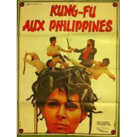 KUNG FU AUX PHILIPPINES - Affiche originale - 1970 - Chi-Lien Yu, Alex Tzi-Fei Lung, Rosemarie Gil, Yukio Someno