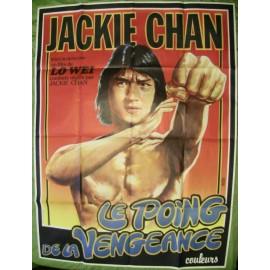 LE POING DE LA VENGEANCE - Affiche Originale - 1979 - Jackie Chan, Wei Lo, Nora Miao, James Tien