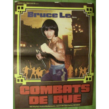 COMBATS DE RUE - Affiche Originale - 1978 - Bruce Le, Bolo Yeung, Chi Ling Chiu