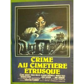 CRIME AU CIMETIERE ETRUSQUE - Affiche originale - 1982 - Sergio Martino, Elvire Audray, Paolo Malco, Claudio Cassinelli