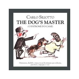 The Dog's Masters (Carlo Siliotto) Soundtrack