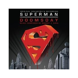 Superman Doomsday (Robert J. Kral) Soundtrack