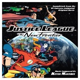 Justice League - The New Frontier (Kevin Manthei) Soundtrack