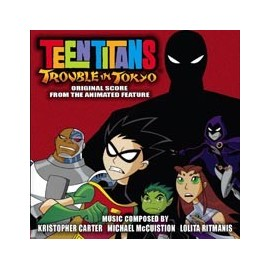 Teen Titans : Trouble In Tokyo (V/A) Soundtrack
