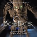 Bone Eater (Chuck Cirino) Soundtrack