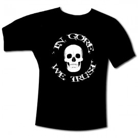 "T-Shirt ""IN GORE WE TRUST"" Noir"