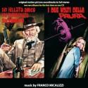 Sei jellato amico hai incontrato sacramento / Les 2 visages de la peur (Franco Micalizzi) CD Soundtrack