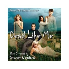 Dead Like Me Soundtrack