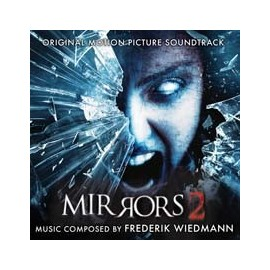 Mirrors 2 (Frederik Wiedmann) (Version Dédicacée !) Soundtrack