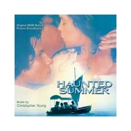 Haunted Summer (Christopher Young) Soundtrack